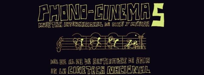 Phono-Cinema celebra su 5ta edición en la #CDMX