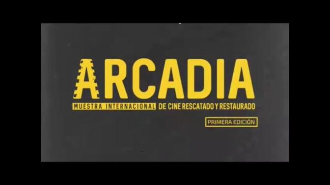 """Filmoteca impulsa la exhibición del cine restaurado mediante """"Arcadia"""""""